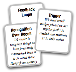 Feedback Loops; Trigger; Recognition Over Recall